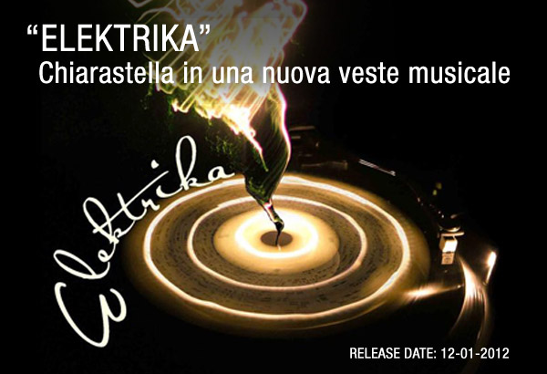 OUT NOW! CHIARASTELLA - ELEKTRIKA, NEW ALBUM